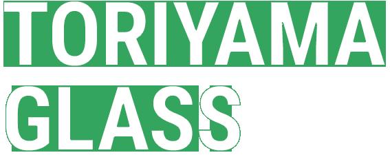 TORIYAMA GLASS